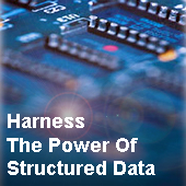 Harness the power of structured data